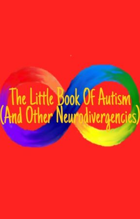 The Little Book of Autism (And Other Neurodivergencies) by offcolouroddity