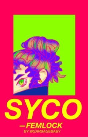 SYCO-FEMLOCK (2020) by garbagebaby