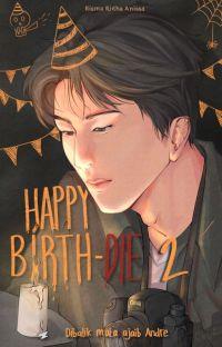 HAPPY BIRTH-DIE 2 (dan kisah di balik mata ajaib Andre) cover