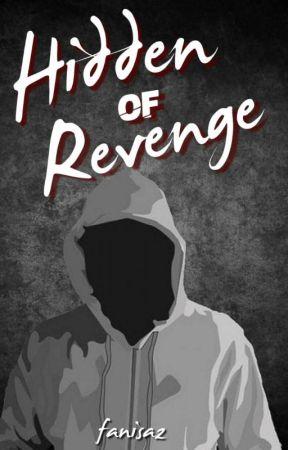 Hidden Of Revenge by fanisaz_