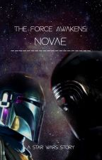 NOVAE : The Force Awakens by Bell358