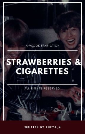strawberries & cigarettes; kv [✔] by petalsvk