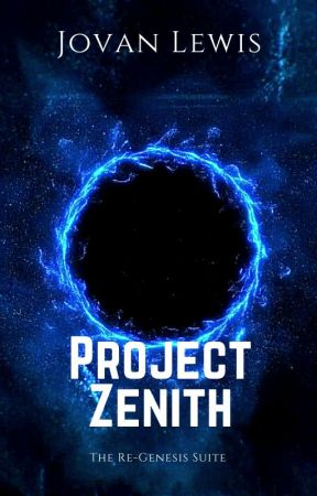 Project Zenith: Arc 1 by xeroprime_ent
