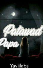 Patawad Papa by Yaviilabs