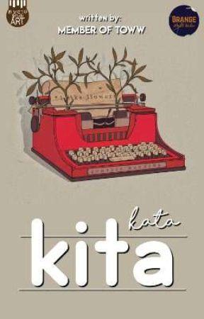 Kata Kita  by TheOrangeWorldWriter