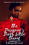 The Designer's Dirty Little Secret [coming soon] cover