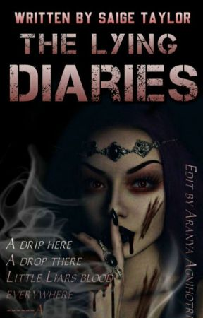The Lying Diaries [1] (ON HOLD) by saige_1209