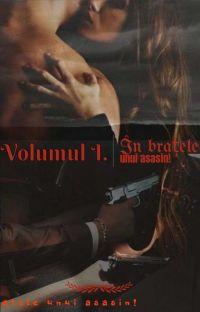 Vol 1. În brațele unui asasin!  cover