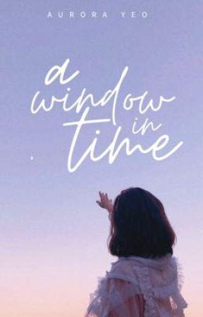 A Window In Time by twelvewonderingstars