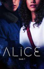 ALICE   book 1 by saramerrick