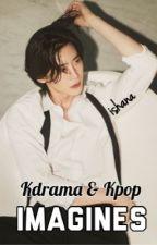 Kdrama & Kpop Imagines by ChoiMinhoWife