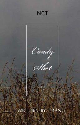 Đọc truyện [ NCT / Candy Shot ]