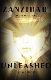 Zanzibar the Magician - Unleashed cover