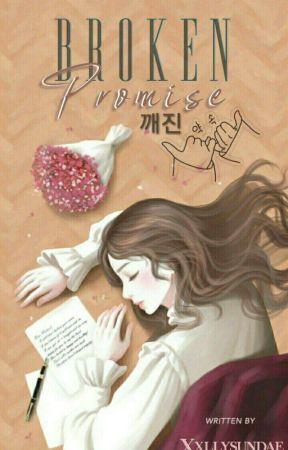 Broken Promise by xxllyfsundae