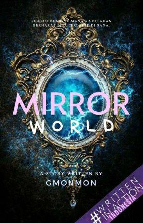 Mirror World by gmonmon