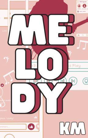 MELODY [LGBTQ+]  ✔ by KrystalM