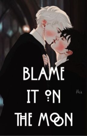 Blame It On The Moon by darkdrarry