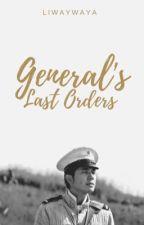 General's Last Orders by Liwaywaya
