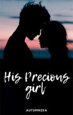 His Precious Girl by autumn_zea
