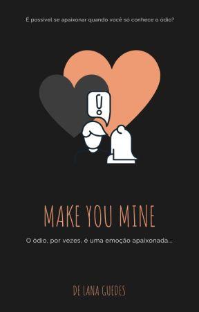 Make You Mine by lgdsss