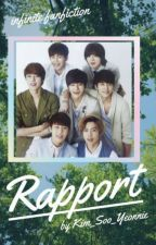 RAPPORT | INFINITE Fanfiction  by Kim_Soo_Yeonnie