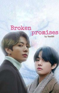 Broken Promises✓Jungkook~ff 21+ cover