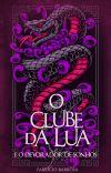 O Clube da Lua e o Devorador de Sonhos (Livro 2 ✓) cover