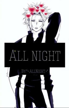 """All night""(All might x reader) by xXAllNightXx"