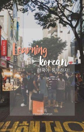 KOREAN LEARNING BOOK by cintaliahndryn