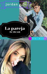 La Pareja De Tik Tok  cover