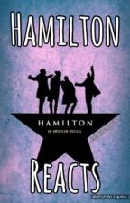 Hamilton Reacts by SunkissedChild5