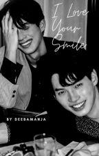 I LOVE YOUR SMILE by deebamanja