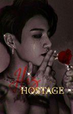 His Hostage | JJK   by chocgguk