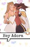 Hey Adora cover