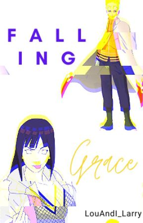 Falling Grace || NaruHina by LouAndI_Larry