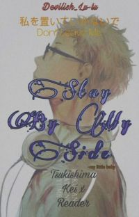 Stay By My Side || Tsukishima Kei X Reader cover