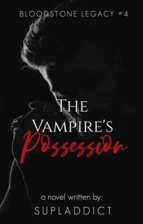 The Vampire's Possession by supladdict