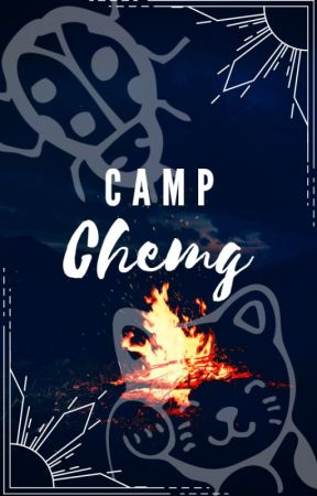 Camp Cheng (CONTINUED) by MyCrazyFandoms