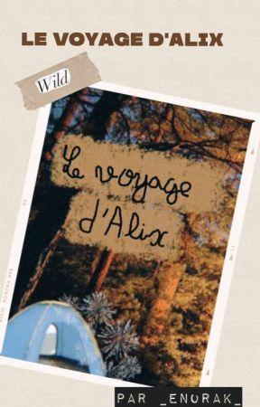 Le voyage d'Alix. by _Enorak_