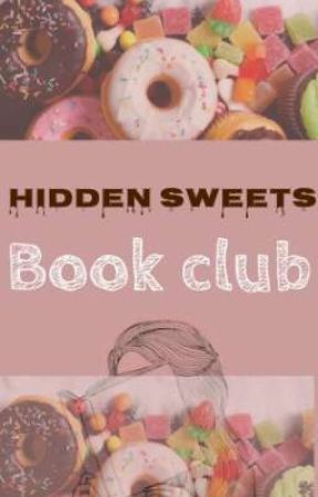 Hidden Sweets Bookclub>ON HOLD< by Rosamine__