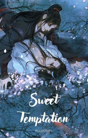 Sweet Temptation    Wangxian [Edición] by Kuaishan