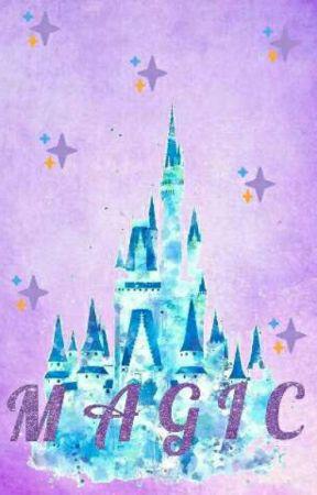 M A G I C || Disney Genderbend x Reader || by NostalgiaWriter