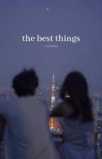 the best things / jungri by charlislekim
