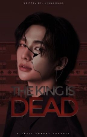 The King is Dead [COMING SOON] by hyunxjeans