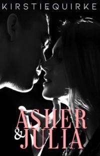 Asher & Julia| 16+✔️ cover