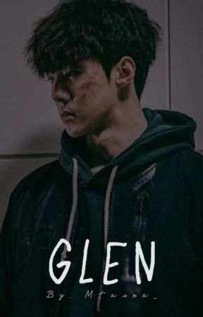 The Story Of Glen [On Going] by Mtasna_
