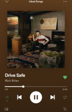 drive safe. /fy by boxofsea