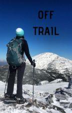 Off Trail by BreckaMayo