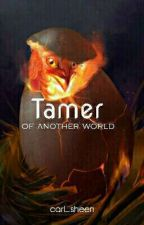 [BL] Tamer of Another World by carl_sheen