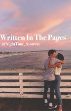 Written In The Pages (DISCONTINUED) by NightTime_Storiexs